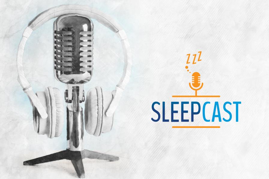 Sleepcast traz dicas para a melhor qualidade do sono